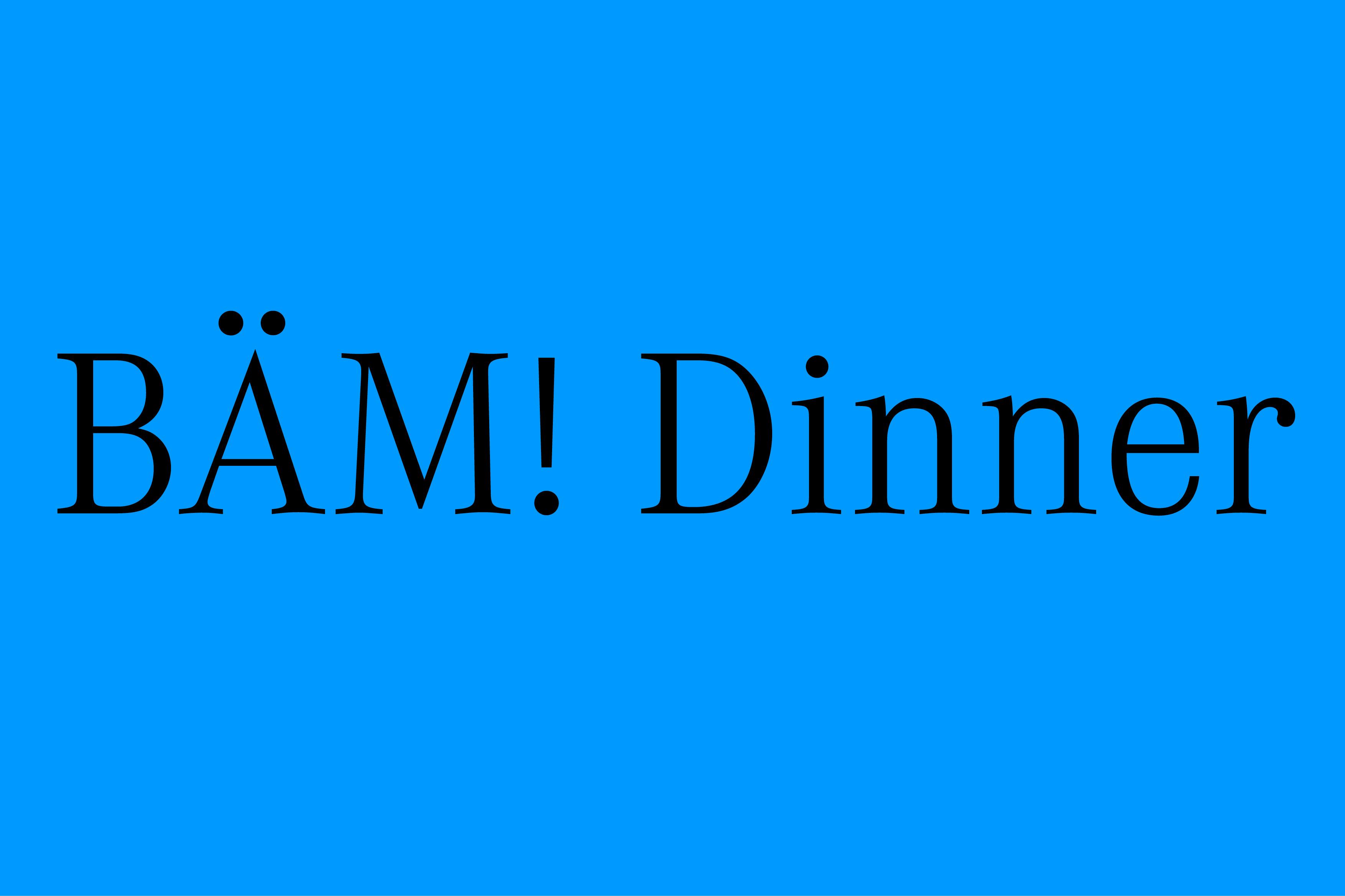 YVONNE RUNDIO And She Was Like: BÄM! Dinner #1