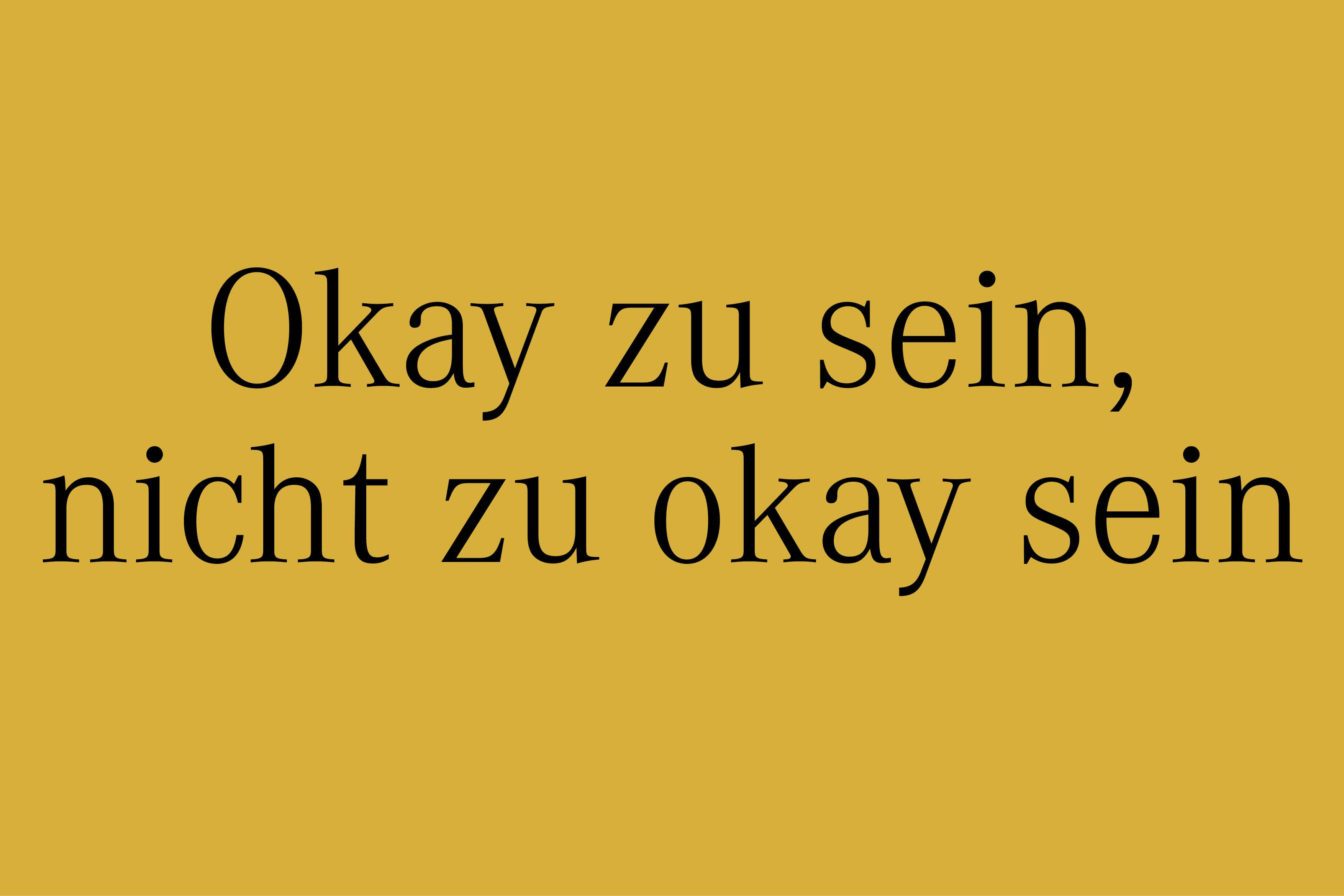Es ist okay nicht okay zu sein – YVONNE RUNDIO
