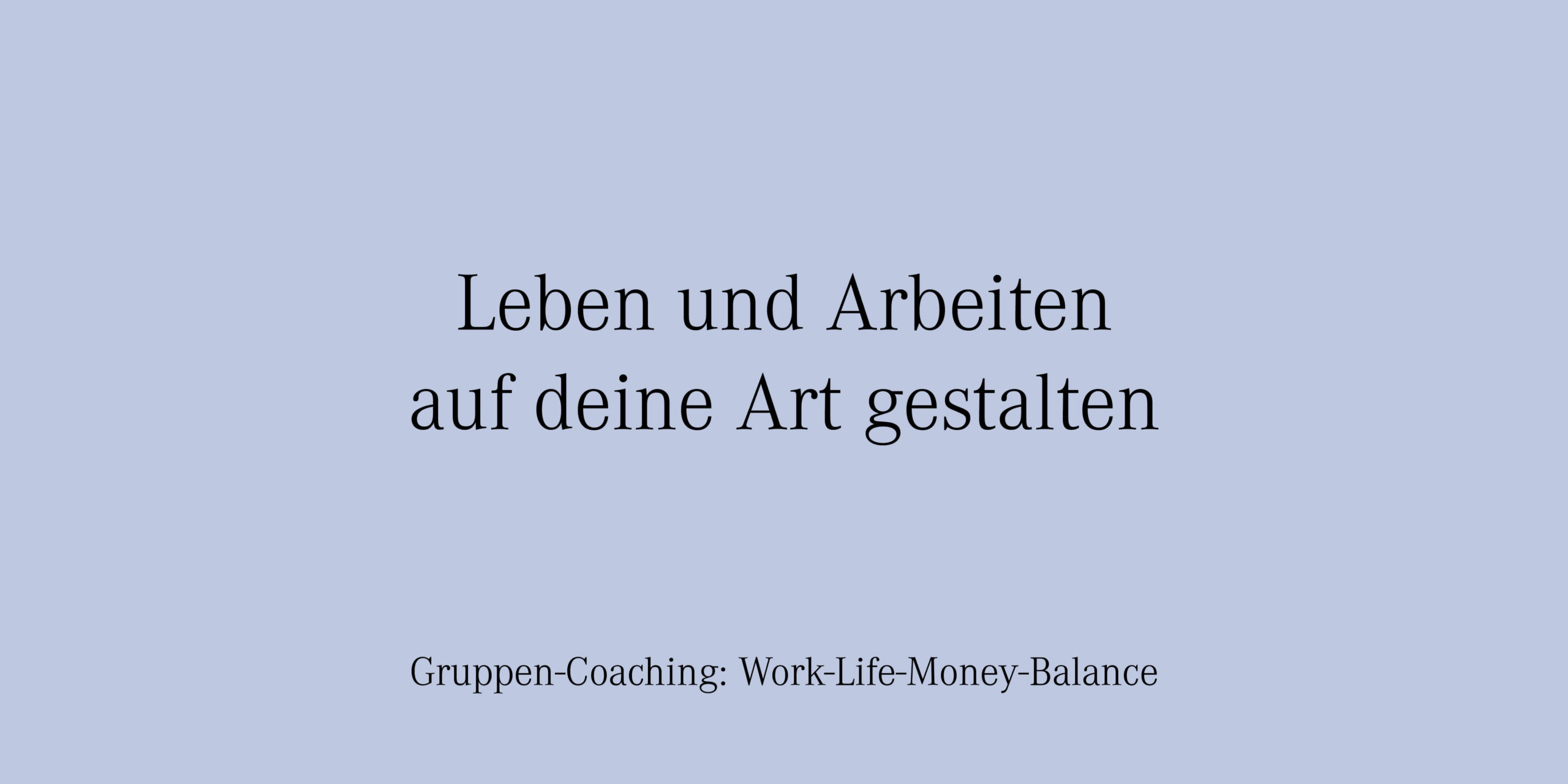 YVONNE RUNDIO Gruppen-Coaching Leben und Arbeiten auf deine Art gestalten