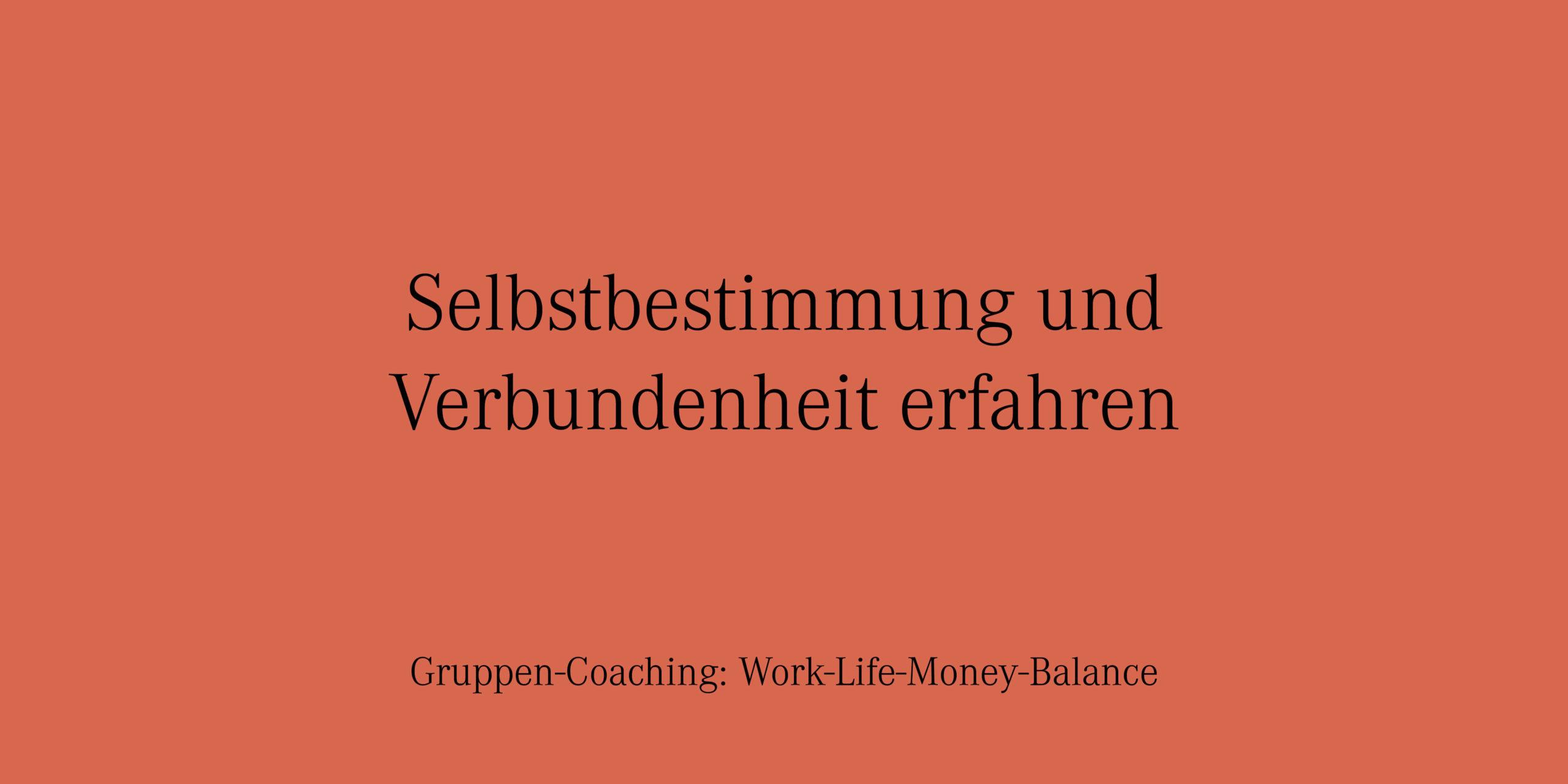 YVONNE RUNDIO Gruppen-Coaching Selbstbestimmung und Verbundenheit