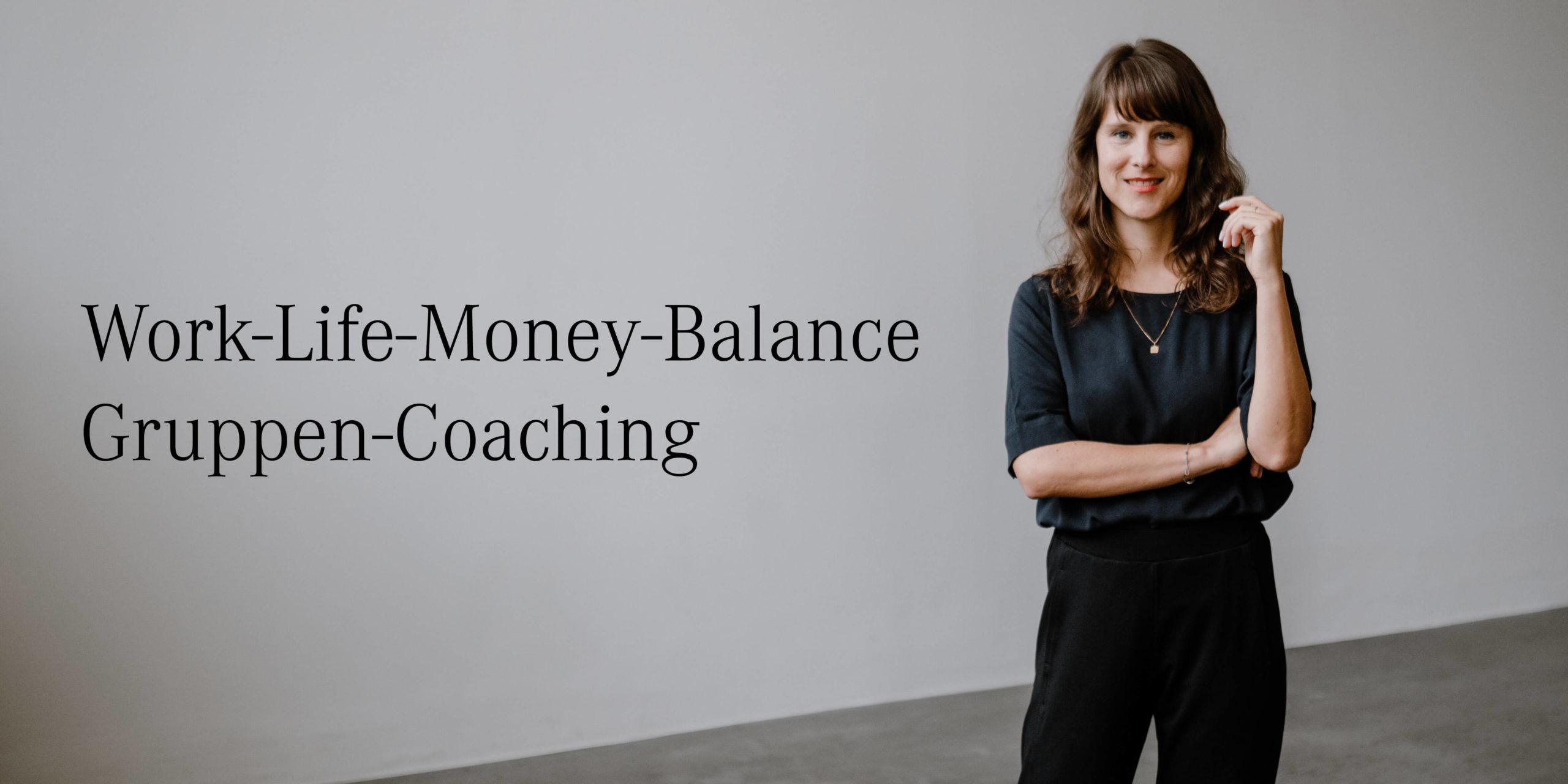 Gruppen-Coaching Work-Life-Money-Balance Yvonne Rundio
